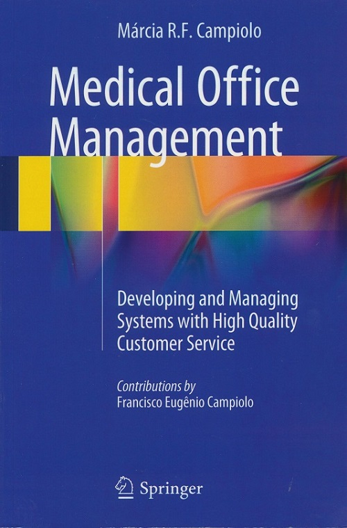 Medical Office Management: Developing and Managing Systems