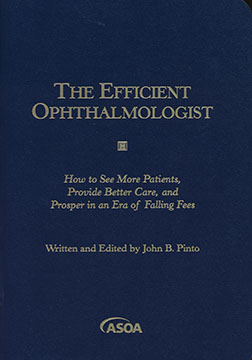 The Efficient Ophthalmologist