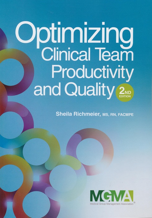 Optimizing Clinical Team Productivity and Quality, 2nd Edition